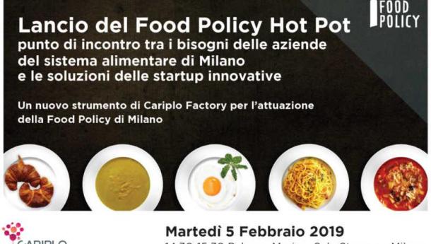 Immagine: Food Policy Hot Pot, domani a Milano il lancio del punto d'incontro tra i bisogni delle aziende del sistema alimentare e le soluzioni delle startup innovative